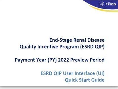 ESRD QIP UI Quick Start Guide